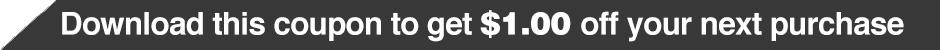 Ben's $1.00 Coupon
